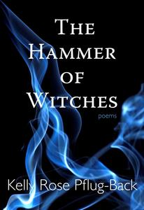 hammer of the witches, book cover, kelly rose pflug-back