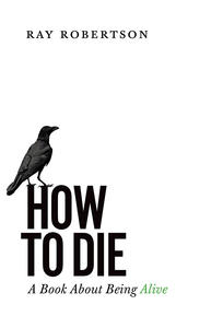 Quoted: How to Die