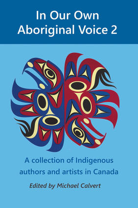 Reflections on Indigenous Voices and Issues from the Contributors of In Our Own Aboriginal Voice 2