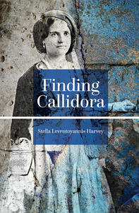 finding callidora, book cover, stella leventoyannis harvey