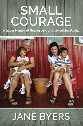 Under the Cover: Jane Byers on adoption and family in Small Courage
