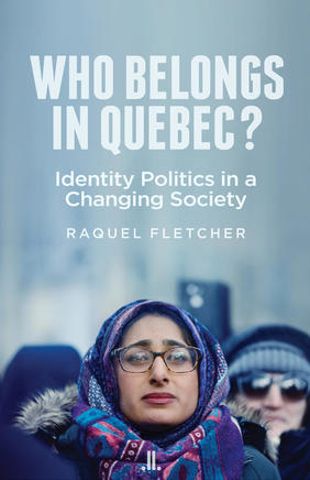 Where in Canada: Who Belongs in Quebec?