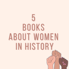 5 Books About Women in History