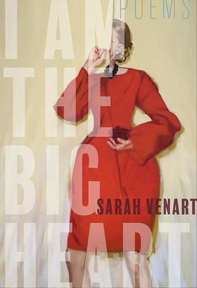On I Am the Big Heart: An Interview with Sarah Venart