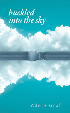 buckled into the sky, book cover, adele graf