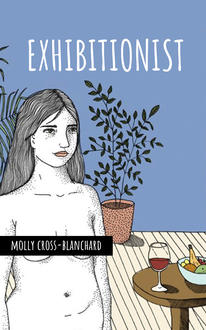 Poetry Express: Molly Cross-Blanchard + Exhibitionist