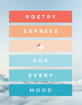 Poetry Express: Poems for Every Mood