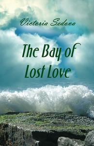 Bay of Lost Love, The