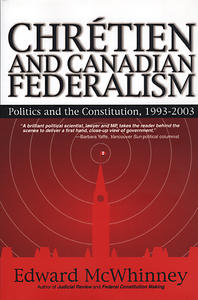 Chretien and Canadian Federalism
