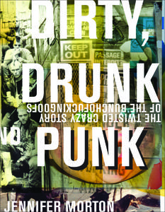 Dirty, Drunk, and Punk