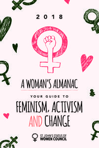 A Woman's Almanac: Your Guide to Feminism, Activism and Change