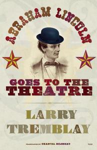 Abraham Lincoln Goes to the Theatre ebook
