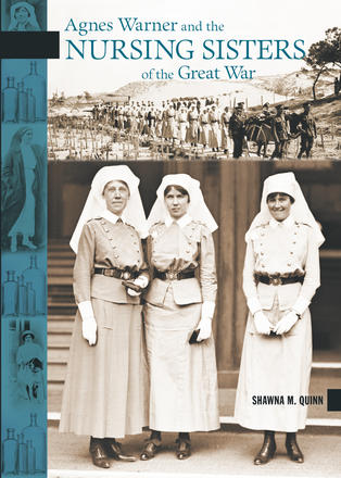 Agnes Warner and the Nursing Sisters of the Great War