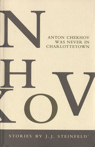 Anton Chekhov was Never in Charlottetown