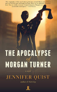 Apocalypse of Morgan Turner, The