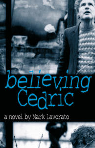 Believing Cedric