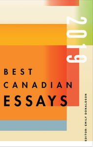 Best Canadian Essays 2019
