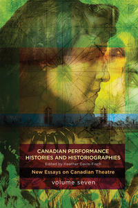 Canadian Performance Histories and Historiograpies