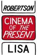 Cinema of the Present