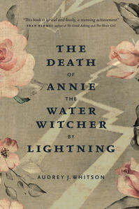 Death of Annie the Water Witcher by Lightning, The