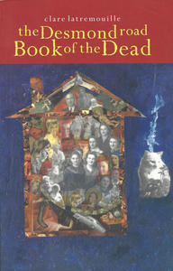 Desmond Road Book of the Dead, The