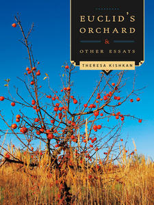 Euclid's Orchard and Other Essays