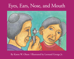 Eyes, Ears, Nose and Mouth