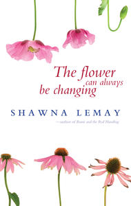 Flower can Always be Changing, The