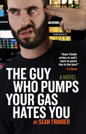 Guy Who Pumps Your Gas Hates You, The