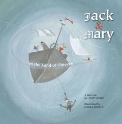 Jack and Mary in the Land of Thieves