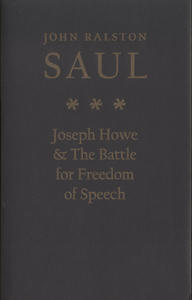 Joseph Howe and the Battle for Freedom of Speech