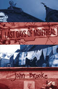 Last Days of Montreal