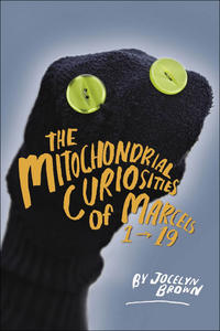 Mitochondrial Curiosities of Marcels 1 to 19, The