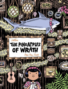 Pineapples of Wrath, The