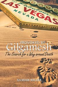Provoked by Gilgamesh