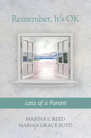 Remember, It's Ok: Loss of a Parent