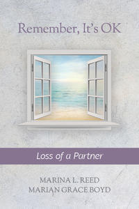 Remember, It's Ok: Loss of a Partner