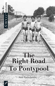 Right Road to Pontypool, The