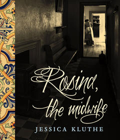 Rosina, the Midwife