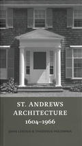 St. Andrews Architecture 1604?1966