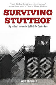 Surviving Stutthof