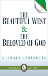 The Beautiful West & The Beloved of God