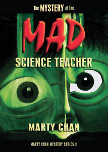 The Mystery of the Mad Science Teacher