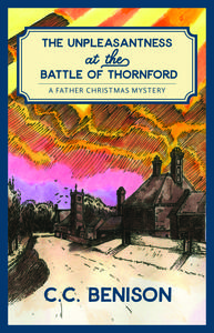 The Unpleasantness at the Battle of Thornford