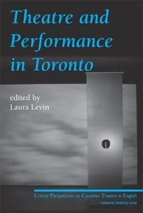 Theatre and Performance in Toronto
