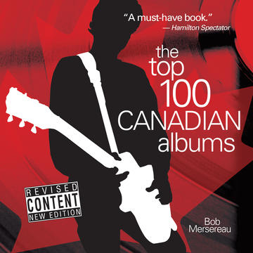 Top 100 Canadian Albums, The