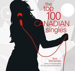 Top 100 Canadian Singles, The