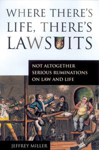 Where There`s Life, There`s Lawsuits