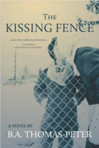 the kissing fence, book cover, b.a thomas-peter
