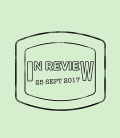 In Review: The Week of September 25th